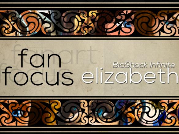 Fan-Focus---Elizabeth