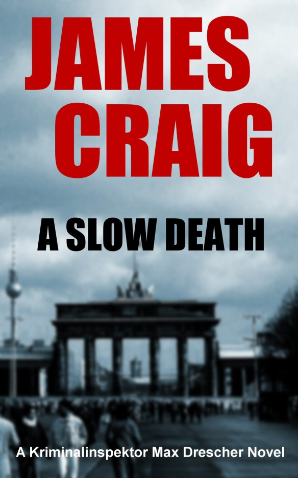 A Slow Death by James Craig (cover)